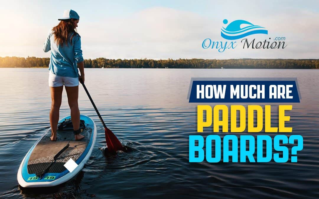How Much Are Paddle Boards? We Look At Prices!